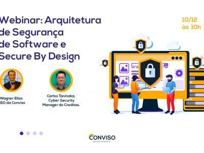 Conviso realiza webinar gratuito sobre Arquitetura de Segurança de Software